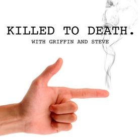 Killed to Death Podcast Logo